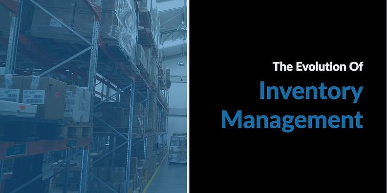 The Evolution of Inventory Management